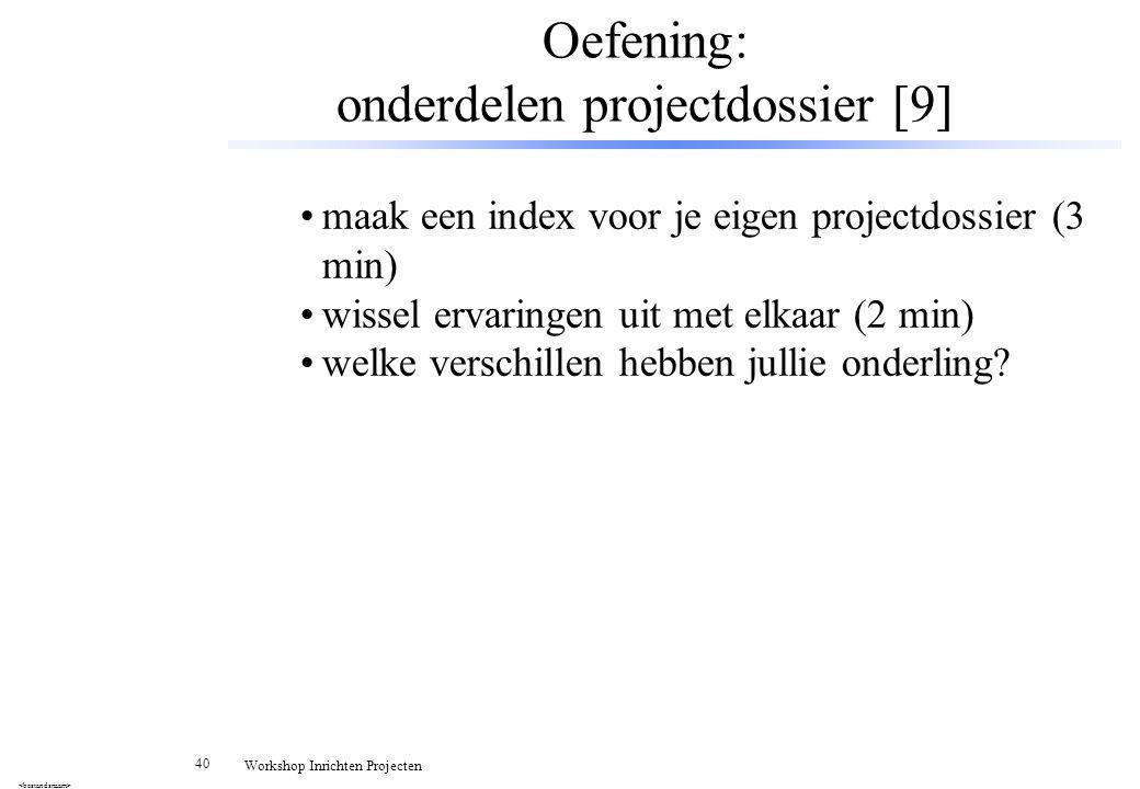 Oefening: onderdelen projectdossier [9]